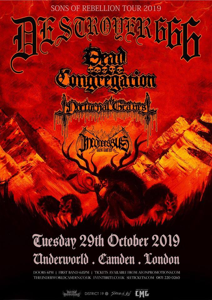 Destroyer 666 Camden Underworld London 29th October 2016 Dead Congregation Nocturnal Graves Inconcessus Lux Lucis death metal