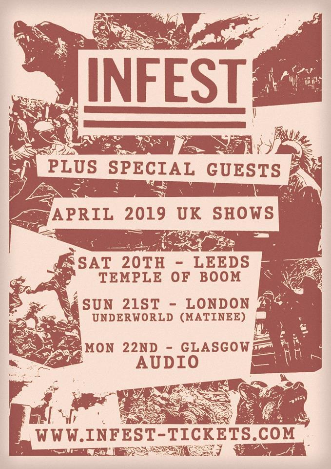 Infest hardcore punk powerviolence UK shows April 2019 Leeds London Glasgow