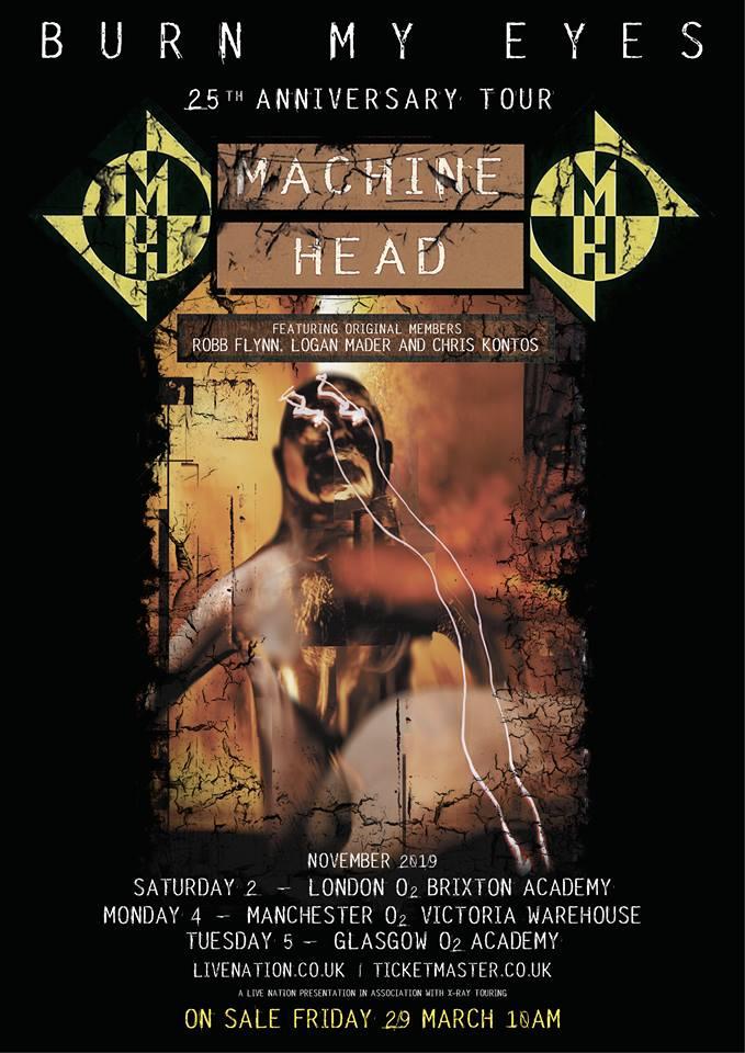 Machine Head 25th anniversary tour Burn my eyes London Brixton Manchester Victoria Warehouse Glasgow gig tickets
