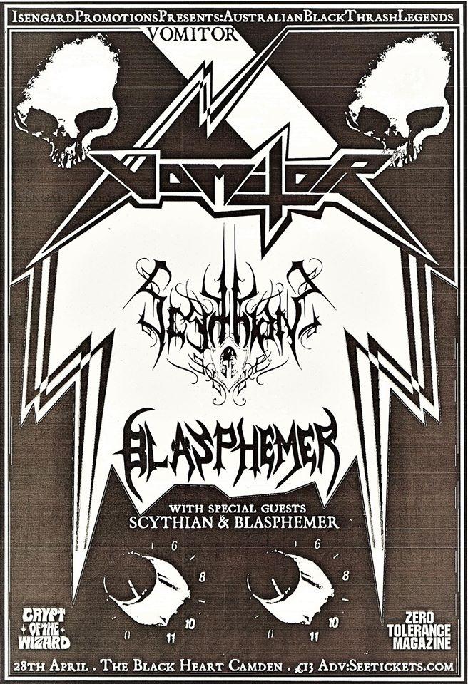 Vomitor Scythian Blasphemer Black Heart London 28th April 2019